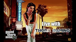 🔴GRAND THEFT AUTO ONLINE FULL MAZZA IN CLUB 😍||THORR GAMING SUB N JOIN