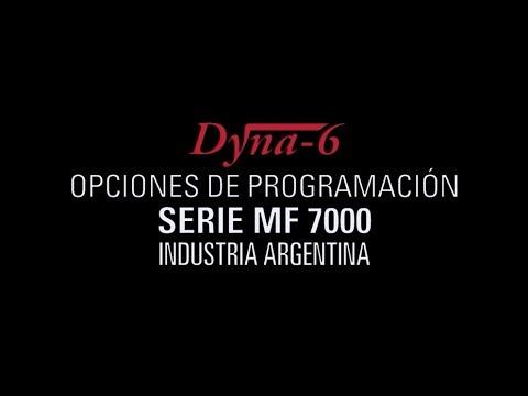 Dyna-6 en Serie MF 7000 / Opciones de Programación