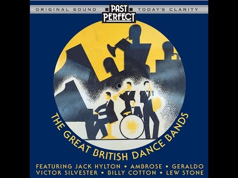 The Great British Dance Bands of 1920s 30s & 40s Past Perfect  #dancebands #vintagemusic