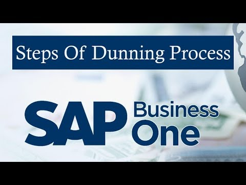 SAP BUSINESS ONE   Steps of Dunning Process