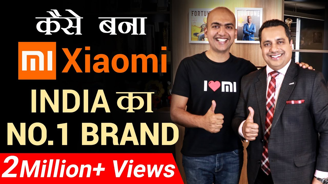 कैसे बना MI (Xiaomi) India का NO  1 Brand | Dr Vivek Bindra