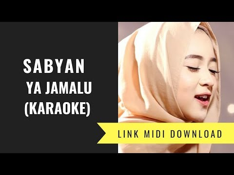 Sabyan  - Ya Jamalu (Karaoke/Midi Download)