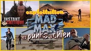 Instant Critique - Ozploitation, MAD MAX et punks à chien