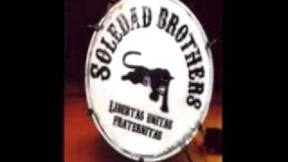 Soledad Brothers - Hang My Star