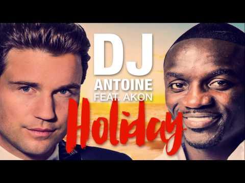 DJ Antoine ft. Akon - Holiday [Cover Art]