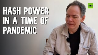 Keiser Report: Hash Power in a Time of Pandemic (E1502)