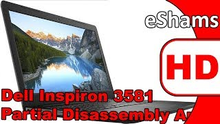 Dell Inspiron 3581 Partial Disassembly And Reassembly