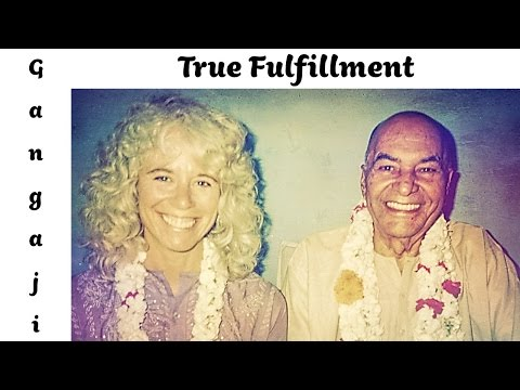 🕉😀 Stop All Your Efforts and Experience True Fulfillment - Gangaji