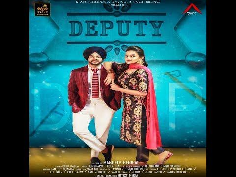 Deputy(Full Song) Deep Pabla | New Punjabi Songs 2018 | Latest Punjabi Songs 2018