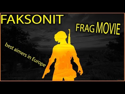 FRAG MOVIE | One Of The Best Aimers In Europe |No Click Beit| FAKSONIT | Highlights | PUBG MOBILE |
