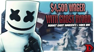 INSANE $4,500 Fortnite Wager with Ghost Aydan
