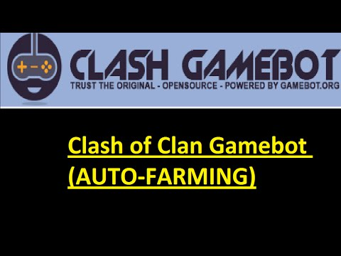 Clash of Clans Gamebot (AUTO-FARMING)