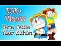Tere Jaisa Yaar Kahan || Sad Song || Doraemon version || Doraemon Edited Video || Nobita & Doraemon