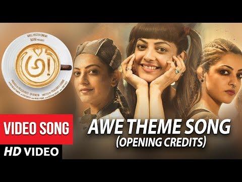 AWE Theme Song Opening Credits - Awe Video Songs - అ! | Kajal Aggarwal, Regina, Nithya Menon, Eesha