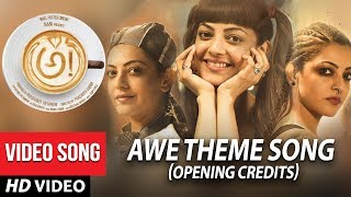 AWE Theme Song Opening Credits Awe Songs అ! | Kajal Aggarwal, Regina, Nithya Menon, Eesha