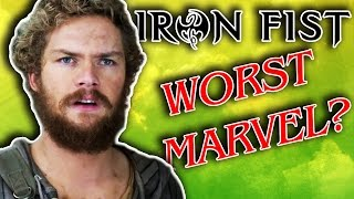 IRON FIST Worst Thing MARVEL Ever Made?