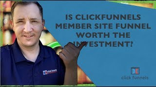 Is It Worth It? ClickFunnels Membership Site Funnel?  Review