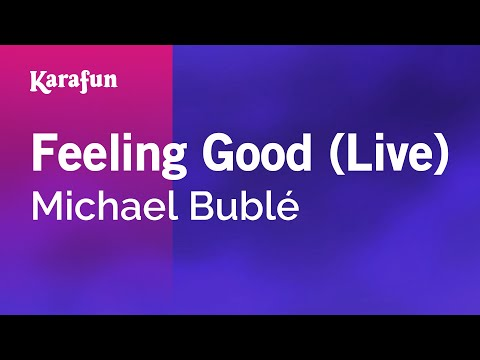 Karaoke Feeling Good (Live) - Michael Bublé *