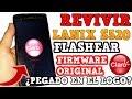 REVIVIR LANIX S520   PEGADO EN EL LOGO   FLASHEAR FIRMWARE ORIGINAL SIN ERRORES 2019    XPLASH 