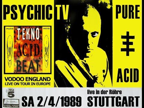 PSYCHICK TV - PURE ACID (full Live Gig) 1989