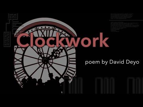 """""""Clockwork"""" a poem by David Deyo"""