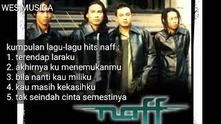 Kumpulan lagu-lagu hits naff