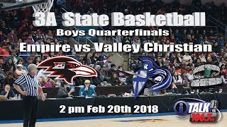 Empire vs Valley Christian 3A State Basketball Quarterfinals Full Game thumbnail
