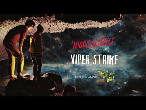 Highly Suspect - Viper Strike [Audio Only]