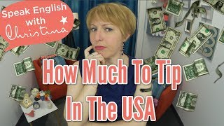 How much to tip in the USA - American culture & travel