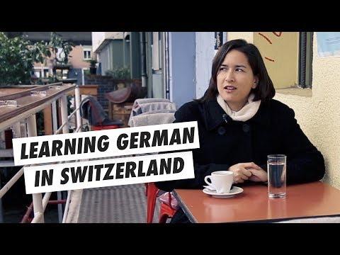 Trying to learn German in Switzerland