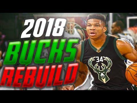 Rebuilding the 2018 MILWAUKEE BUCKS! 6+ 90 OVERALLS?!! NBA 2K17 MYLEAGUE