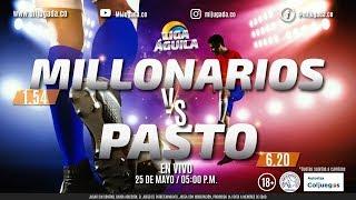 MILLONARIOS VS PASTO -EN VIVO- LIGA AGUILA I 2019