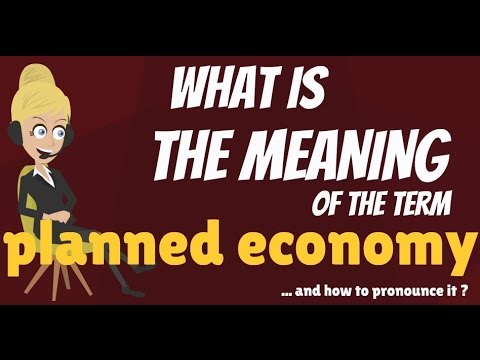 What is PLANNED ECONOMY? What does PLANNED ECONOMY mean? PLANNED ECONOMY meaning