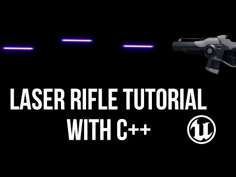 Unreal Engine C++ Tutorial - Fun With Lasers!