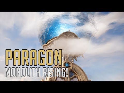 Paragon - Monolith Rising Visual Update