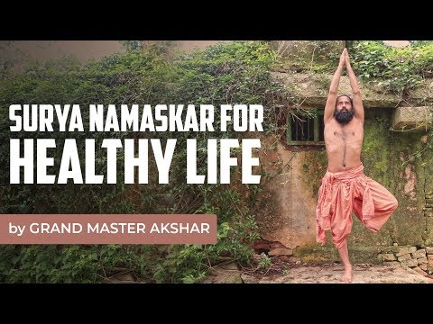 surya-namaskar-for-healthy-life-|-grand-master-akshar-||-must-watch