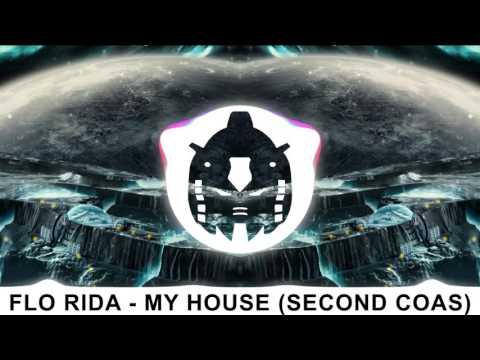 Flo Rida   My House Second Coas Remix