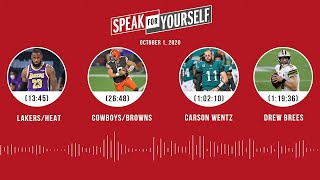 Lakers/Heat, Cowboys/Browns, Carson Wentz, Drew Brees (10.1.20) | SPEAK FOR YOURSELF Audio Podcast