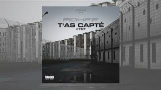 Rohff - T'as capté [Audio Officiel]