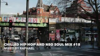 CHILLED HIP HOP AND NEO SOUL MIX #18