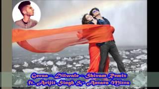 Gerua - Dilwale (Shivam Remix) ft. Arijit Singh & Antara Mitra