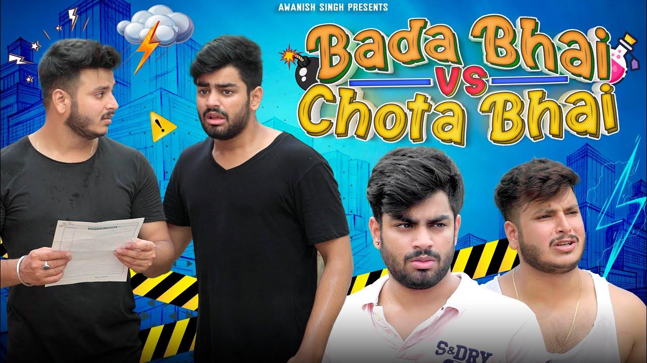 BADA BHAI VS CHOTA BHAI | Bhai Bhai Ka Pyaar | Awanish Singh