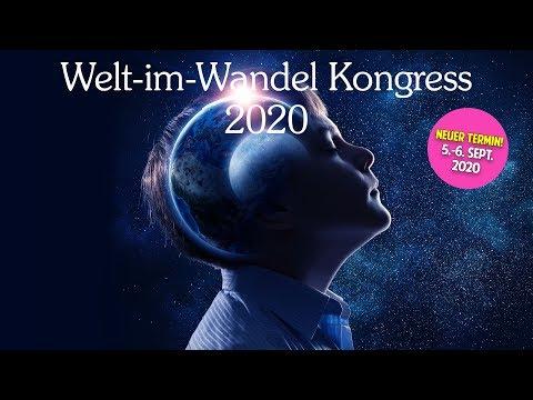 Ruediger Dahlke, Dieter Broers, Roberto Martinez & mehr! - Welt im Wandel - Kongress 2020