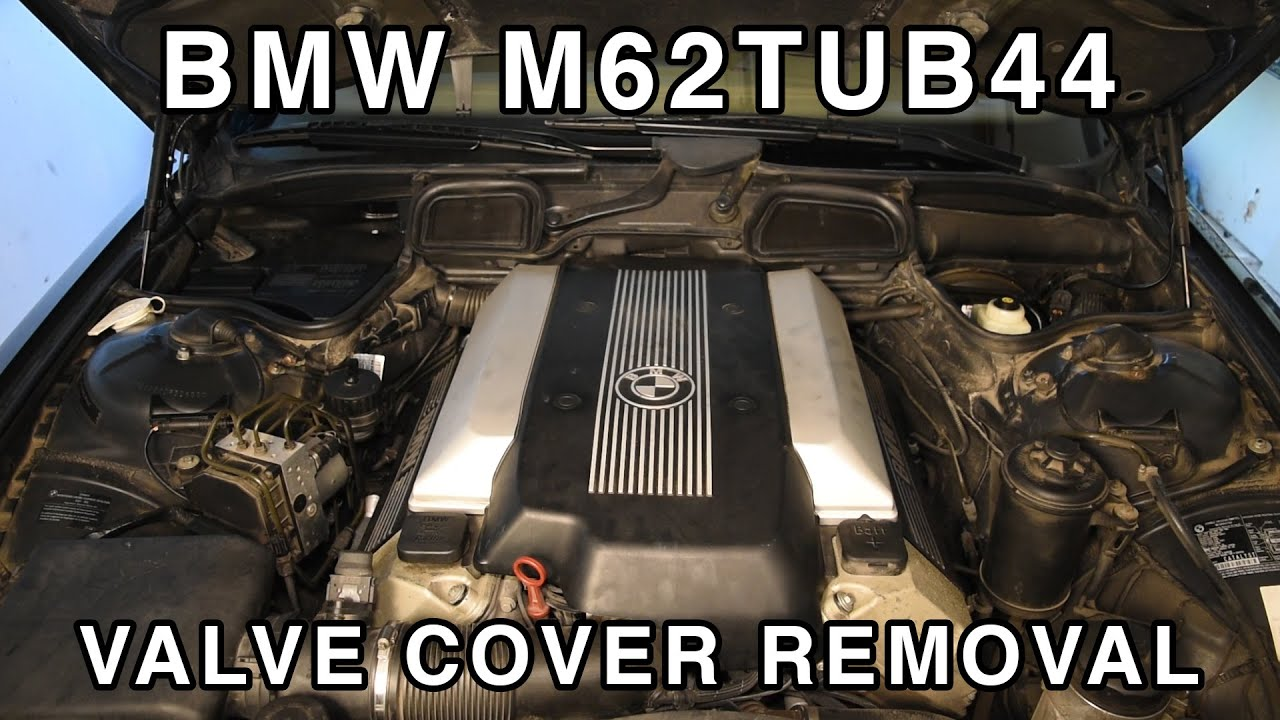 M62TUB44 Valve Cover Removal & Cleaning - 2004 Bmw X5 4 4