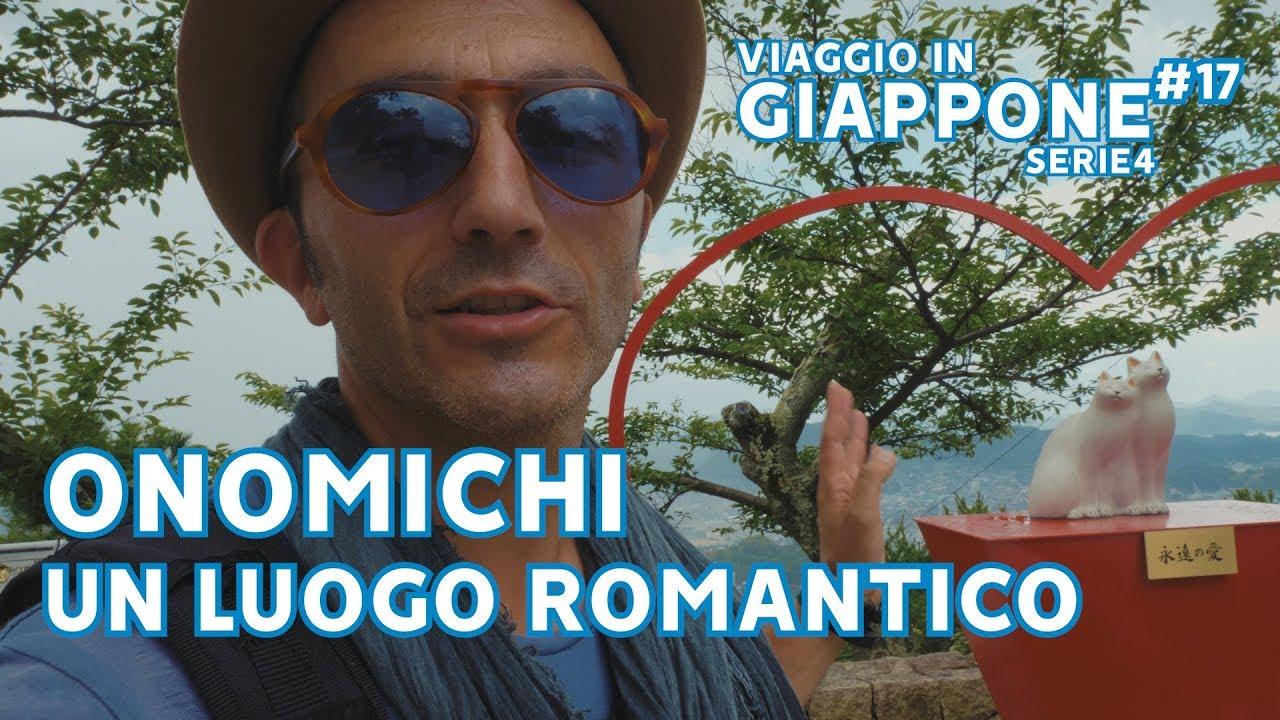ONOMICHI: UN LUOGO ROMANTICO❤  VIAGGIO IN GIAPPONE Ep 17 - SERIE 4