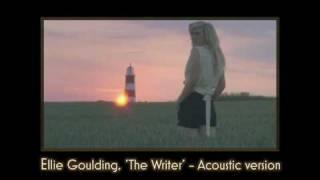 Ellie Goulding 'The Writer' : Acoustic