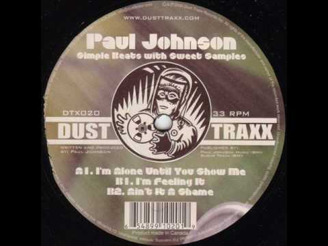 paul johnson - i'm alone until you show me