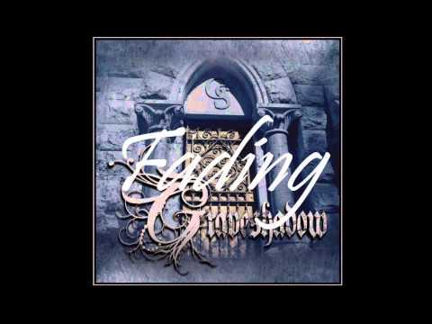 Graveshadow ~ Fading