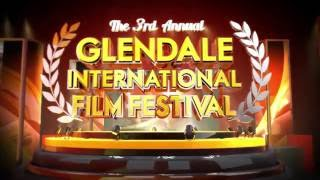 Glendale International Film Festival 2016