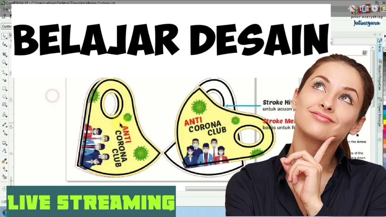 Live Streaming .. Belajar Membuat DESAIN MASKER KAIN ...